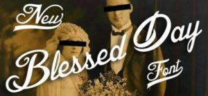 Blessed Day Schriftart