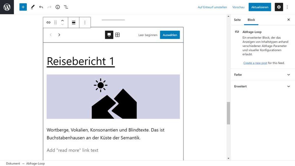 Abbildung - Der Gutenberg Abfrage Loop Block bietet verschiedene Vorlagen und zeigt den aktuellsten Beitrag.